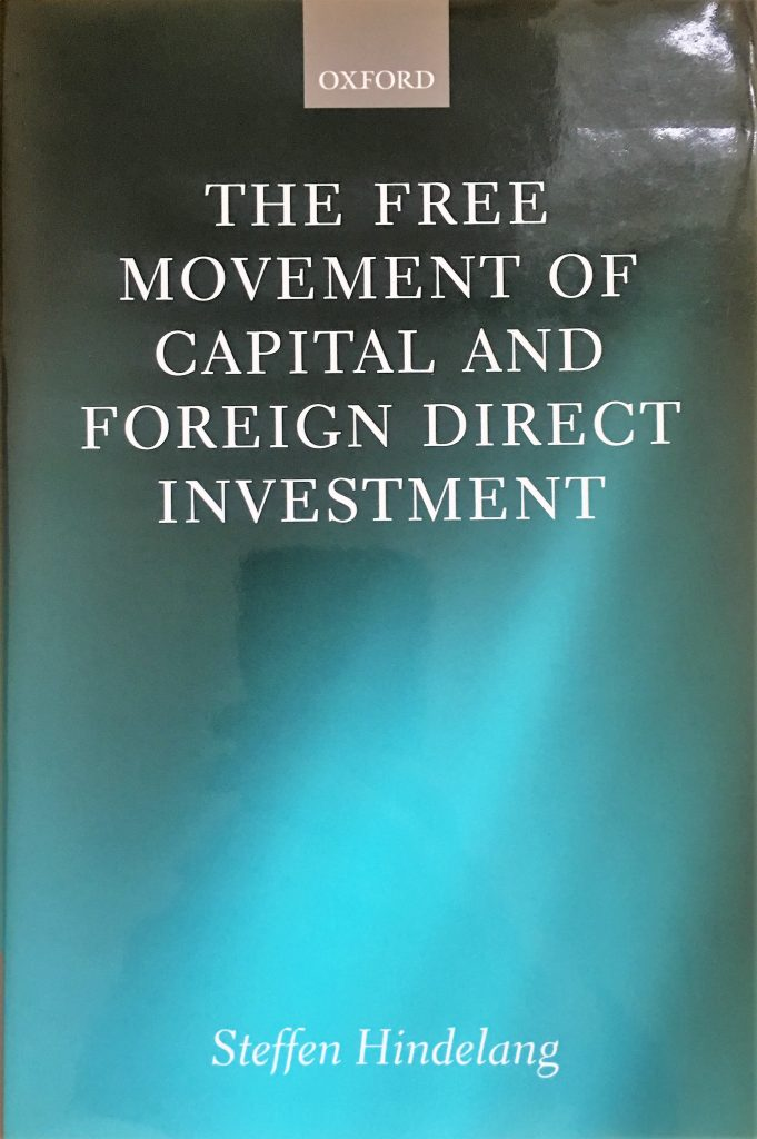 The Free Movement of Capital and Foreign Direct Investment: The Scope of Protection in EU Law