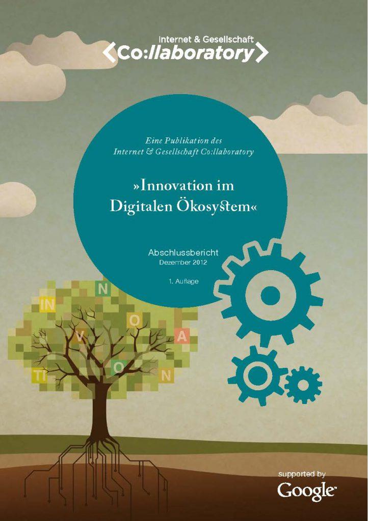 Recht und Innovation im digitalen Bereich – ein polydimensionales Verhältnis