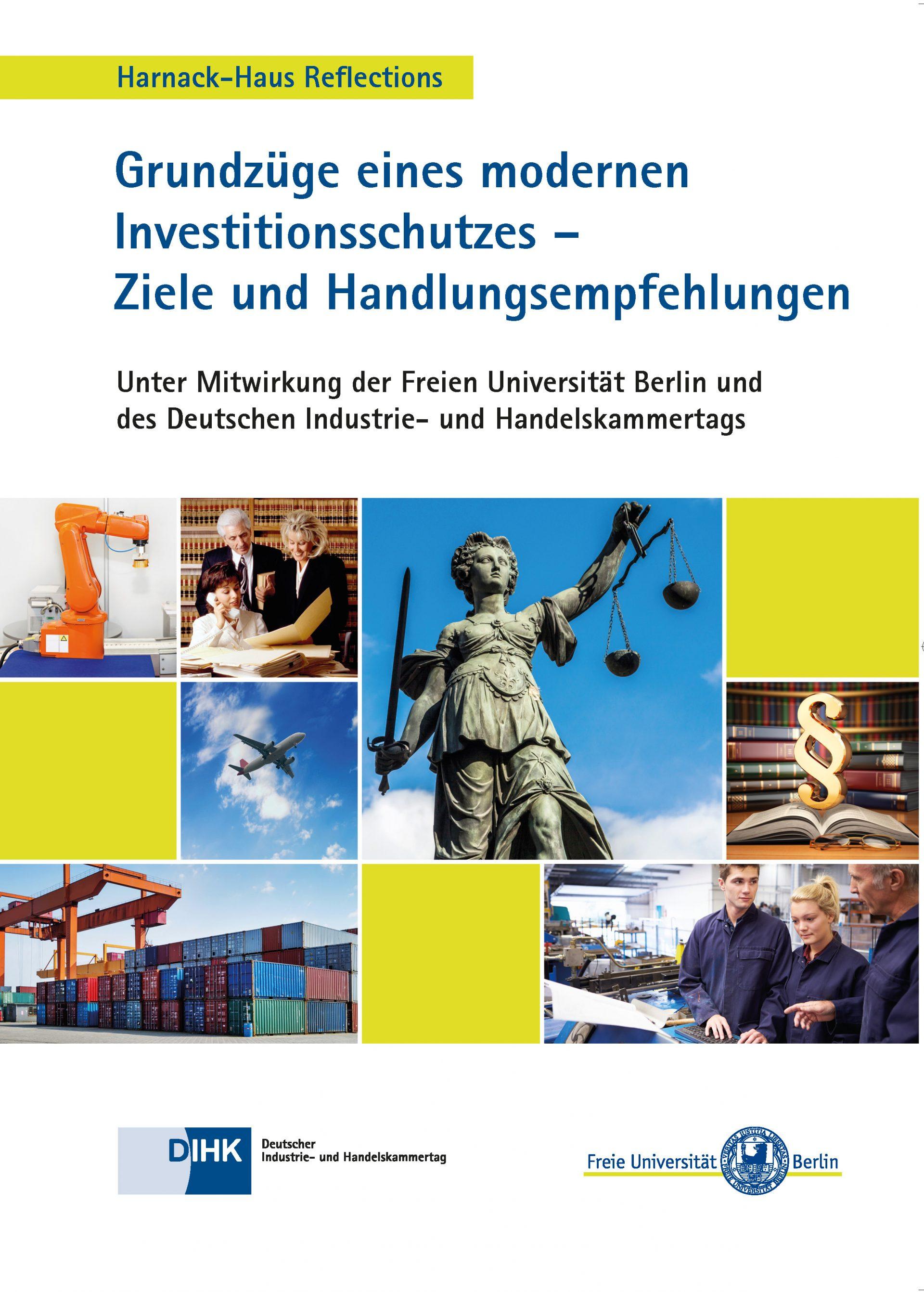 Grundzüge eines modernen Investitionsschutzes – Ziele und Handlungsempfehlungen – Ein realpolitischer Vorschlag zur Reform des Investitionsschutzes zwischen CETA-Text und den Kommissionsvorschlägen zu TTIP