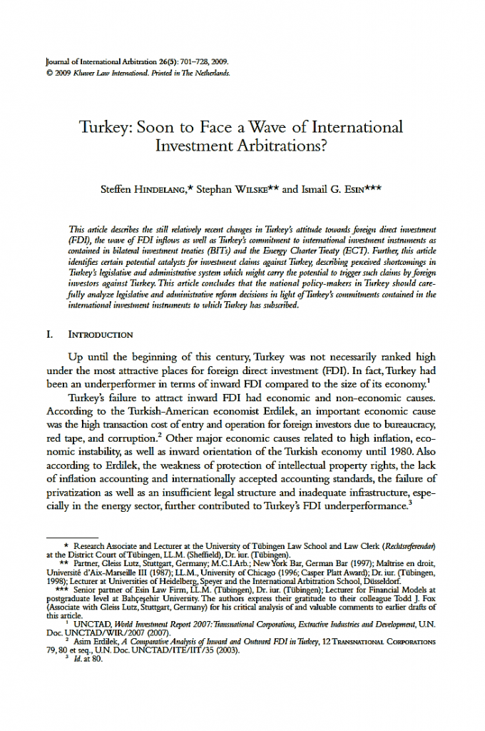 Turkey – Soon to Face a Wave of International Investment Arbitrations? – Turkey's Recent Foreign Direct Investment Hype and the Challenge to Treat the Newcomers in Accordance with the Standards Required by International Investment Instruments