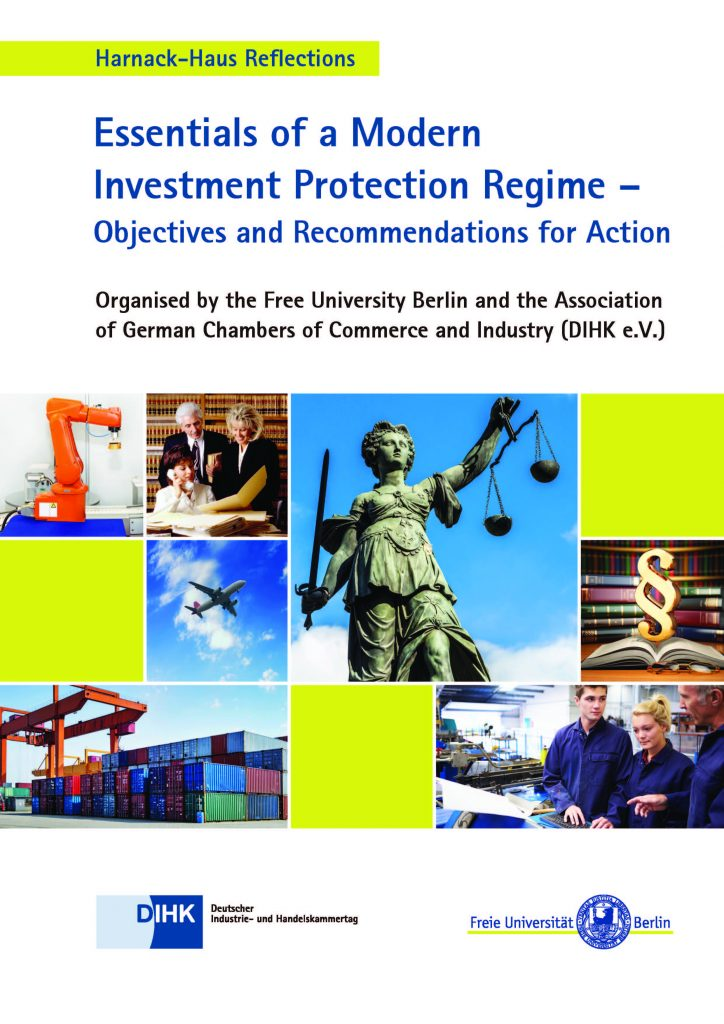Essentials of a Modern Investment Protection Regime – Objectives and Recommendations for Action